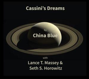 Cassini's Dreams